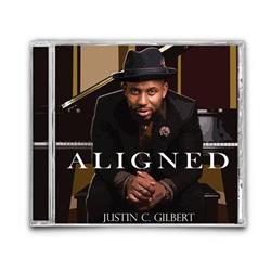 Justin C. Gilbert - Aligned CD