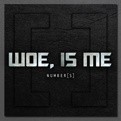Woe, Is Me - Number[s] Reissue