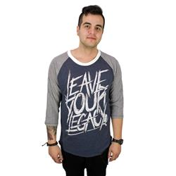 Leave Your Legacy  Baseball Tee