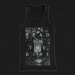 Dead In The Dirt Tank Top