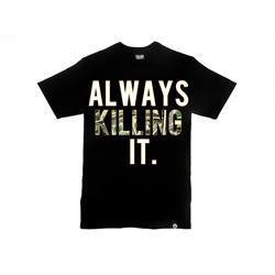 Always Killing It