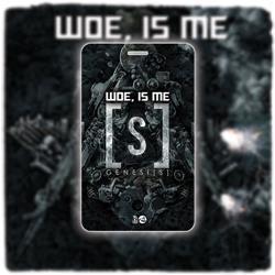 Woe, Is Me - Genesis Laminate