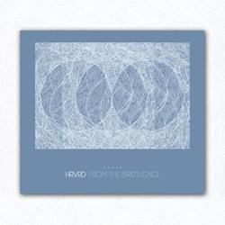 HRVRD - From The Bird's Cage CD
