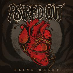 Poured Out Blind Heart