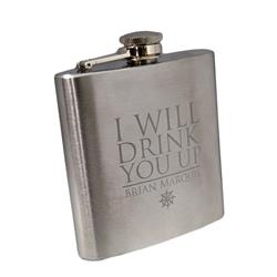 I Will Drink You Up Stainless Steel 6oz Flask