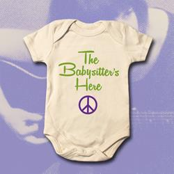 The Baby Sitter's Here Natural Onesie One Size (12 Mos)
