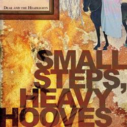 Small Steps Heavy Hooves
