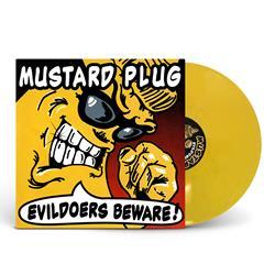Evildoers Beware! Mustard